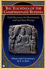 The Teachings of the Compassionate Buddha: Early Discourses, the Dhammapada, and Later Basic Writings by E. A. Burtt (Paperback, 2000)