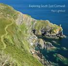 Exploring South East Cornwall by Paul Lightfoot (Paperback, 2012)