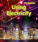 Using Electricity by Chris Oxlade (Hardback, 2012)