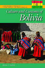 Culture and Customs of Bolivia by Javier A. Galvan (Hardback, 2011)