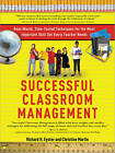 Successful Classroom Management: Real-World, Time-Tested Techniques for the Most Important Skill Set Every Teacher Needs by Christine Martin, Richard H Eyster (Paperback / softback, 2010)