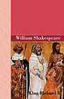 King Richard II by William Shakespeare (Paperback / softback, 2010)