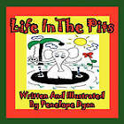 Life in the Pits by Penelope Dyan (Paperback / softback, 2010)