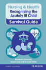 Recognising the Acutely Ill Child: Early Recognition by Angela Lee, Amanda Miller, Elizabeth Charnock (Spiral bound, 2012)