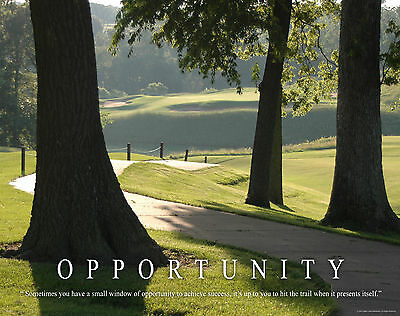 OPPORTUNITY - MVP237  GOLF MOTIVATIONAL POSTER, AMANA GOLF COURSE POSTER