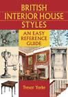 British Interior House Styles by Trevor Yorke (Paperback, 2012)