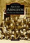 Around Abingdon: The Second Selection by Nigel Hammond (Paperback, 2002)