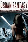 The Urban Fantasy Anthology by Tachyon Publications (Paperback, 2011)