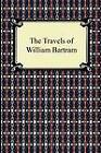 The Travels of William Bartram by William Bartram (Paperback / softback, 2011)
