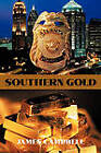 Southern Gold by JAMES CAMPBELL (Paperback, 2011)