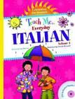 Teach Me Everyday Italian: Volume 2 : Celebrating the Seasons by Roberta Collier-Morales, Judy Mahoney (Mixed media product, 2009)