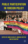 Public Participation in Foreign Policy by Palgrave Macmillan (Hardback, 2012)