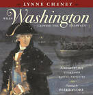 When Washington Crossed the Delaware: A Wintertime Story for Young Patriots by Lynne V Cheney (Other book format, 2004)