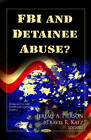 FBI and Detainee Abuse? by Nova Science Publishers Inc (Hardback, 2012)