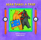 Bear Takes a Trip by Stella Blackstone (Paperback, 2012)