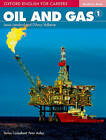 Oxford English for Careers: Oil and Gas 1: Student Book: A course for pre-work students who are studying for a career in the oil and gas industries by Oxford University Press (Paperback, 2011)