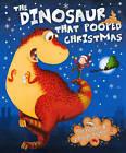 The Dinosaur That Pooped Christmas by Tom Fletcher, Dougie Poynter (Paperback, 2012)