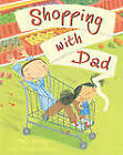 Shopping with Dad by Matt Harvey (Paperback / softback, 2012)