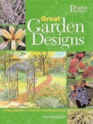 Great Garden Designs- Reader's Digest Tim Newbury Hardcover 2005
