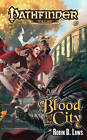 Pathfinder Tales: Blood of the City: Blood of the City by Robin D. Laws (Paperback, 2012)