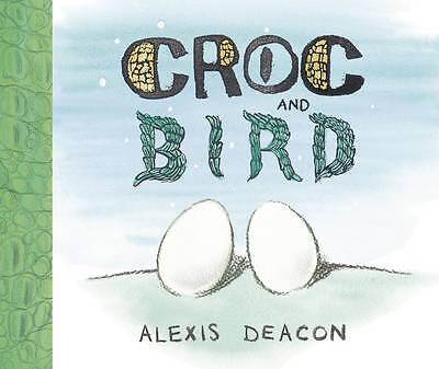 """""""VERY GOOD"""" Deacon, Alexis, Croc and Bird, Book"""