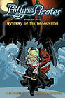 Polly and the Pirates Volume 2: Mystery of the Dragonfish by Ted Naifeh (Paperback, 2012)