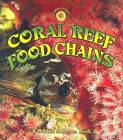 Coral Reef Food Chains by Kelley MacAulay, Bobbie Kalman (Paperback, 2005)