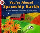 You'RE aboard Spaceship Earth by Patricia Lauber (Paperback, 1996)