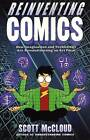 Reinventing Comics by Scott McCloud (Paperback, 2007)