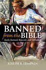 Banned From The Bible: Books Banned, Rejected, And Forbidden by Joseph B. Lumpkin (Paperback, 2008)