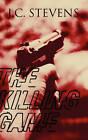 The Killing Game by J C Stevens (Paperback / softback, 2011)