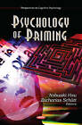 Psychology of Priming by Nova Science Publishers Inc (Hardback, 2012)