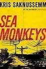 Sea Monkeys: A Memory Book by Kris Saknussemm (Paperback, 2012)