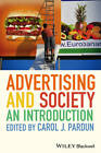 Advertising and Society: An Introduction by John Wiley and Sons Ltd (Paperback, 2013)
