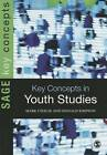 Key Concepts in Youth Studies by Donald Simpson, Mark Cieslik (Hardback, 2013)