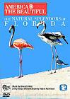 America The Beautiful - The Natural Splendors Of Florida (DVD, 2007)