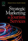 Strategic Marketing in Tourism Services by Emerald Group Publishing Limited (Hardback, 2012)