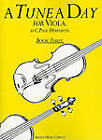 A Tune A Day for Viola Book Three by C Paul Herfurth (Paperback, 1997)