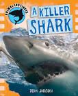 A Killer Shark by Tom Jackson (Paperback, 2013)