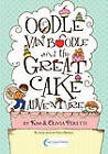 Oodle Van Boodle and the Great Cake Adventure by Kim Peretti (Paperback, 2010)