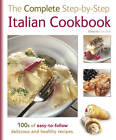The Complete Step-By-Step Italian Cookbook by Flame Tree Publishing (Hardback, 2012)