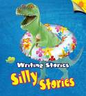 Silly Stories by Anita Ganeri (Hardback, 2013)