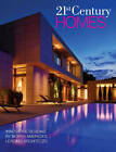 21st Century Homes: Innovative Designs by North America's Leading Architects by Panache Partners (Hardback, 2013)