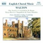 Sir William Walton - Walton: Choral Music (2002)
