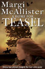 A Home for Teasel by Margi McAllister (Paperback, 2013)