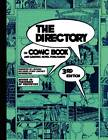 The Directory of Comic Book and Graphic Novel Publishers - 3rd Edition by Tinsel Road Books (Paperback / softback, 2012)