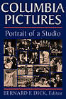 Columbia Pictures: Portrait of a Studio by The University Press of Kentucky (Paperback, 2010)