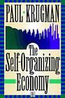 The Self Organizing Economy by Paul R. Krugman (Hardback, 1996)
