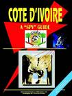 Cote D'Ivoire a Spy Guide by International Business Publications, USA (Paperback / softback, 2003)