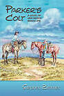 Parker's Colt by Stephen Zimmer (Paperback / softback, 2011)
